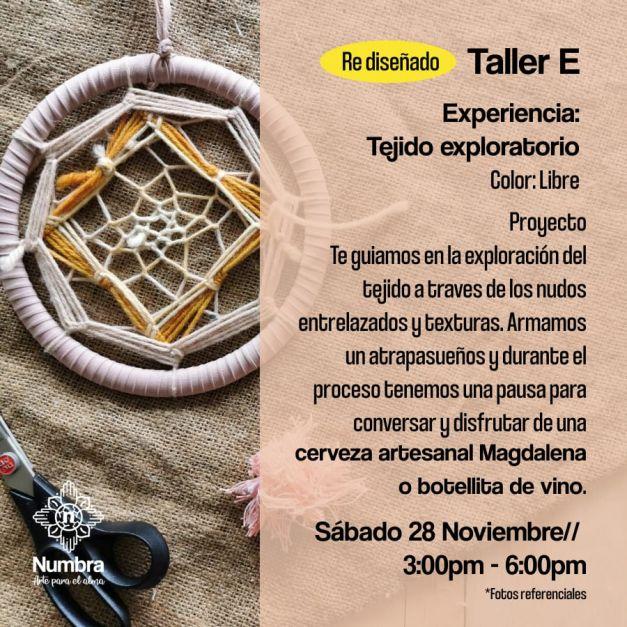 28/11// Taller Atrapasueños Experiencia: Tejido Exploratorio (E)