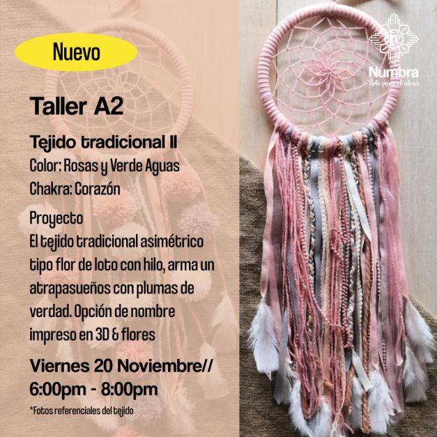 20/11// Taller Atrapasueños Tejido Tradicional (A2)