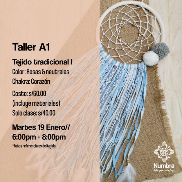 19/01// Taller Atrapasueños Tejido Tradicional (A1)