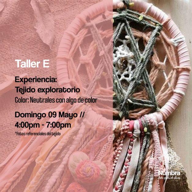 09/05/21 Taller Atrapasueños Experiencia: Tejido Exploratorio (E)