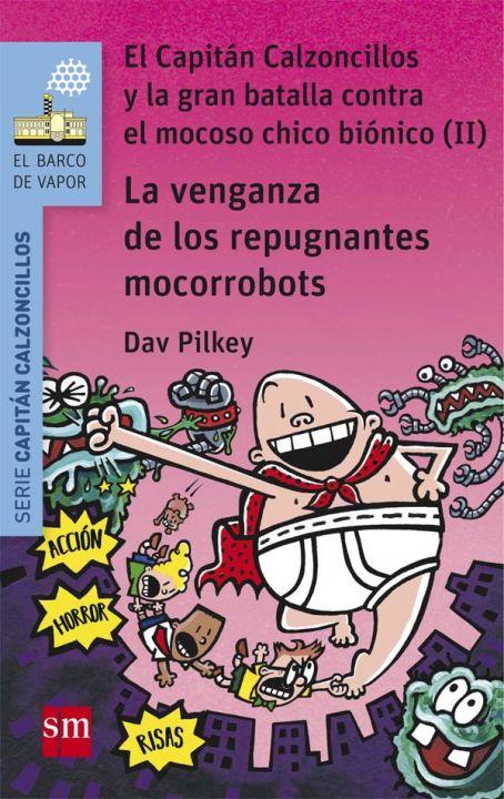 9. La venganza de los repugnantes mocorrobots