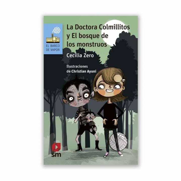 La Doctora Colmillitos y el bosque de los monstruos