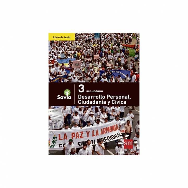 Desarrollo Personal, Ciudadanía y Cívica 3 - Texto Escolar - Savia
