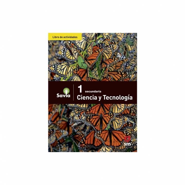 Ciencia y Tecnología 1 - Libro de Actividades - Savia
