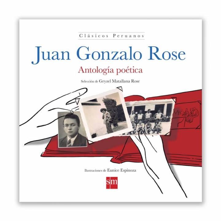 Juan Gonzalo Rose. Antología poética