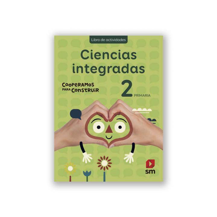 Ciencias Integradas 2 - Cooperamos Libro Actividades