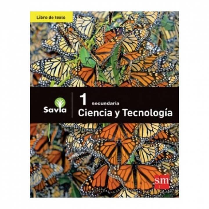 Ciencia y Tecnología 1 - Texto Escolar - Savia