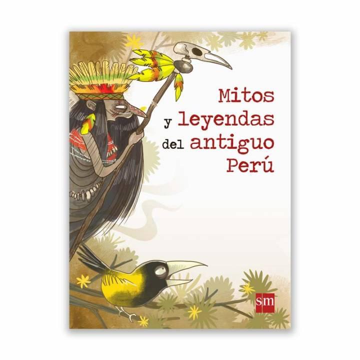 Mitos y leyendas del antiguo Perú