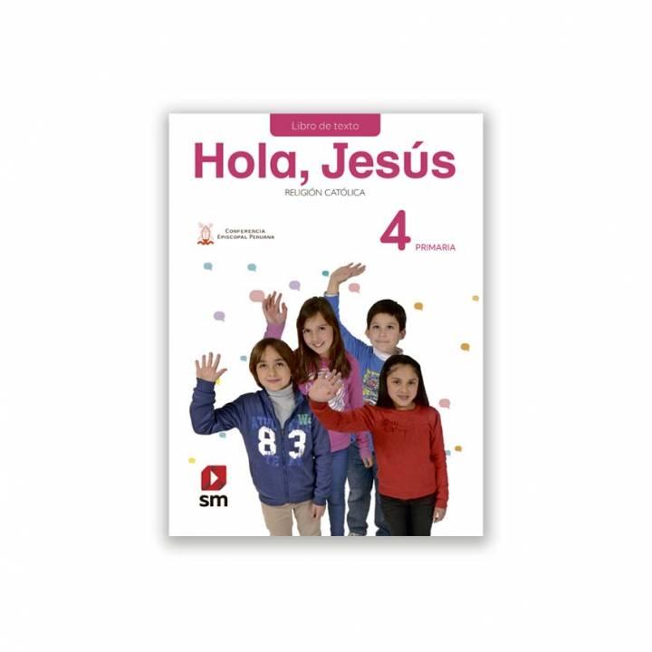 Religión Primaria 4 -Hola Jesús  Texto Escolar