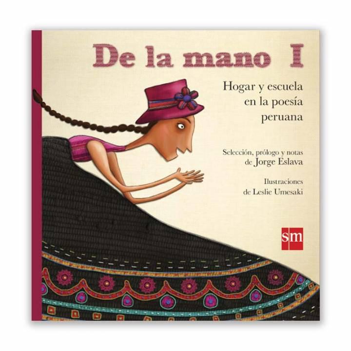 De la mano I. Hogar y escuela en la poesía peruana