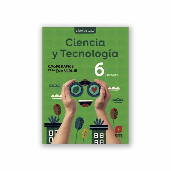 Ciencia y Tecnología 6 - Cooperamos Texto Escolar
