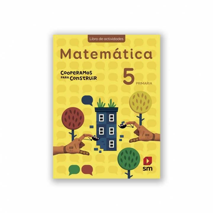 Matemática 5 - Cooperamos Libro Actividades