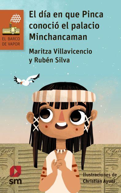 El día que Pinca conoció el palacio de Minchancaman
