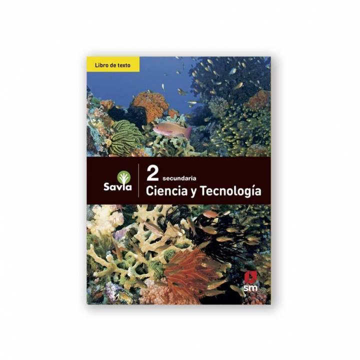 Ciencia y Tecnología 2 - Texto Escolar - Savia