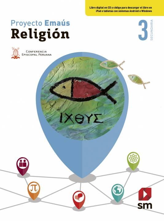 Religión Secundaria 3 Emaús - Texto Escolar