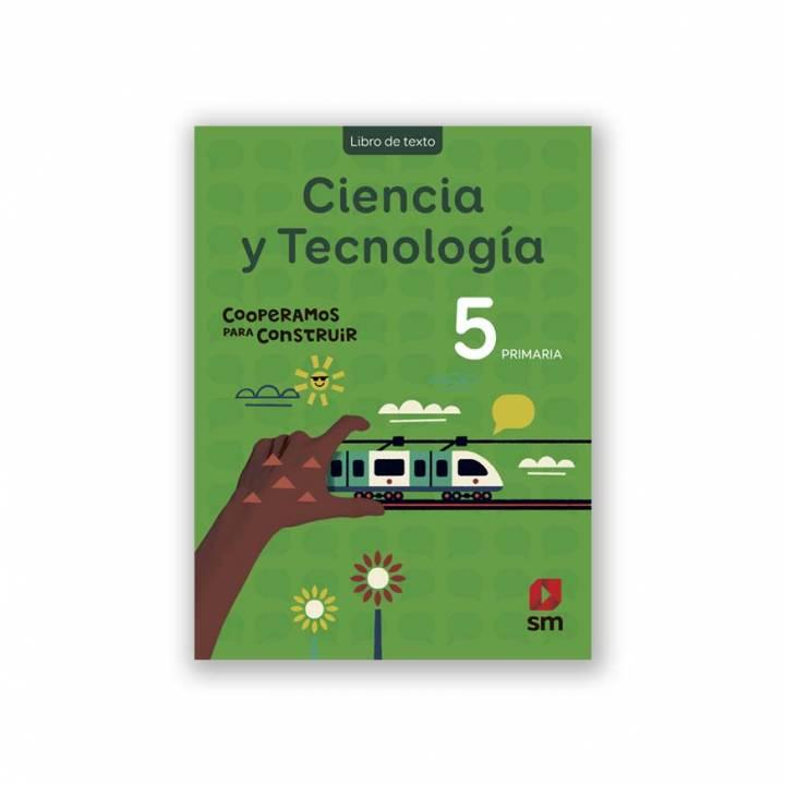 Ciencia y Tecnología 5 - Cooperamos Texto Escolar