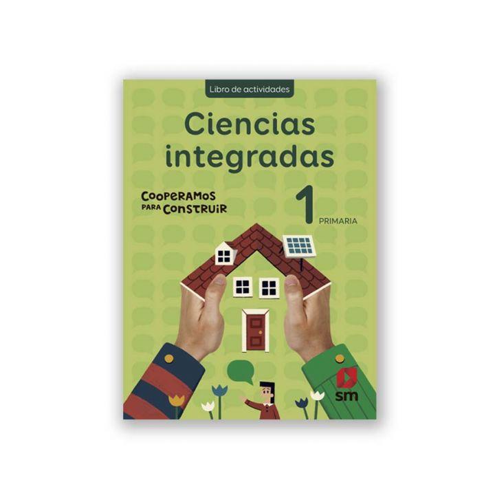 Ciencias Integradas 1 - Cooperamos Libro Actividades