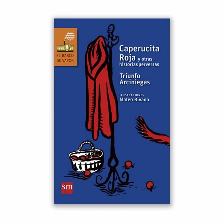Caperucita Roja y otras historias perversas