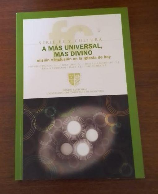 A mas Universal mas Divino -misión e inclusión en la iglesia de hoy