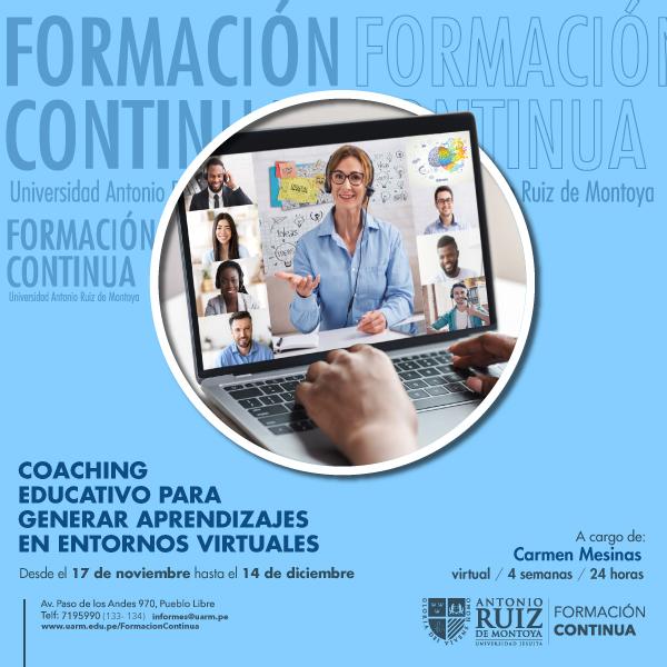 COACHING EDUCATIVO PARA GENERAR APRENDIZAJES EN ENTORNOS VIRTUALES