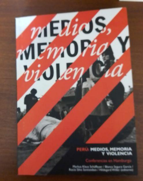 Perú: Medios, Memoria y Violencia-Conferencia en Hamburgo