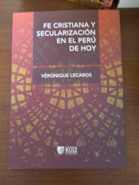 Fe Cristiana y Secularización en el Perú de Hoy