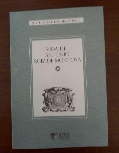 Vida de Antonio Ruiz de Montoya