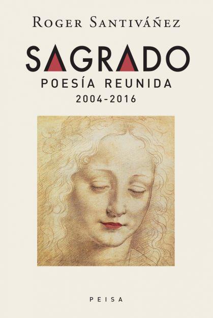 SAGRADOPoesía reunida 2004-2016