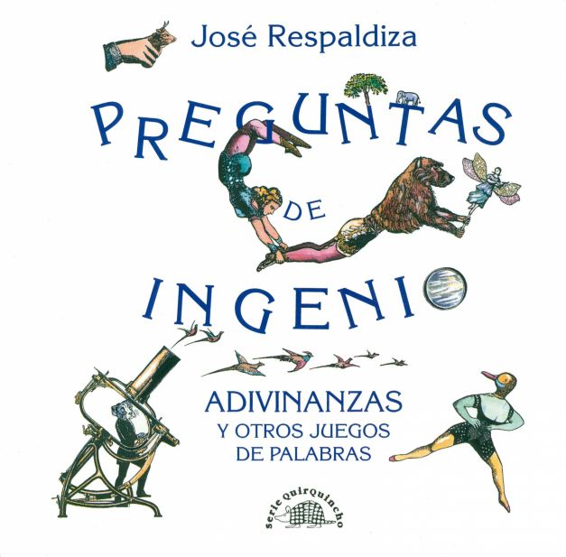 PREGUNTAS DE INGENIO Y OTROS JUEGOS DE PALABRAS