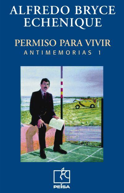 PERMISO PARA VIVIR. Antimemorias 1