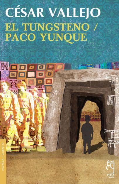 EL TUNGSTENO / PACO YUNQUE