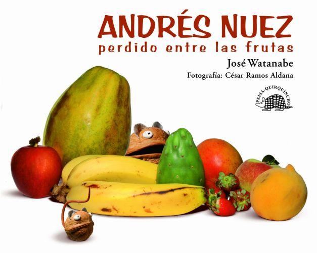 ANDRÉS NUEZ PERDIDO ENTRE LAS FRUTAS
