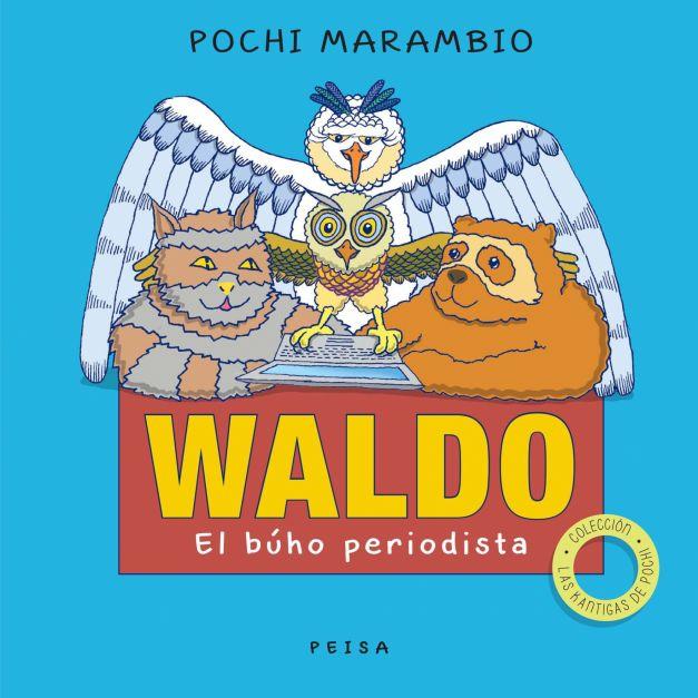WALDO, EL BÚHO PERIODISTA