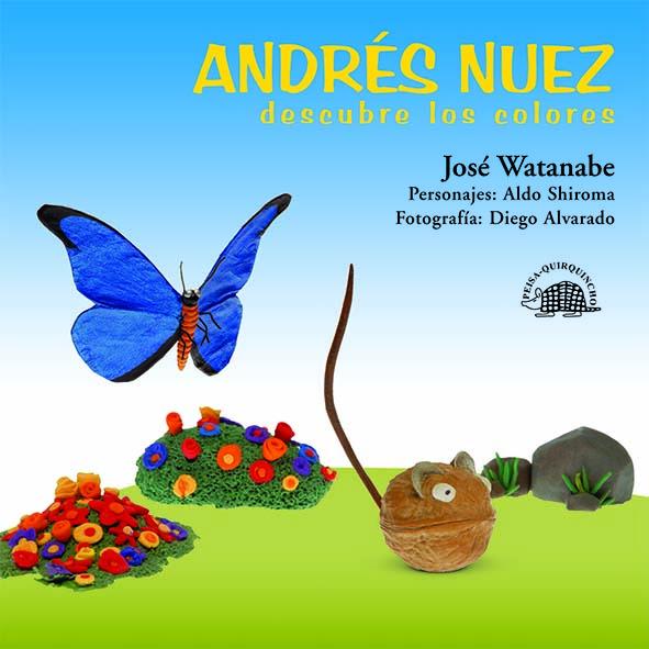 ANDRÉS NUEZ DESCUBRE LOS COLORES