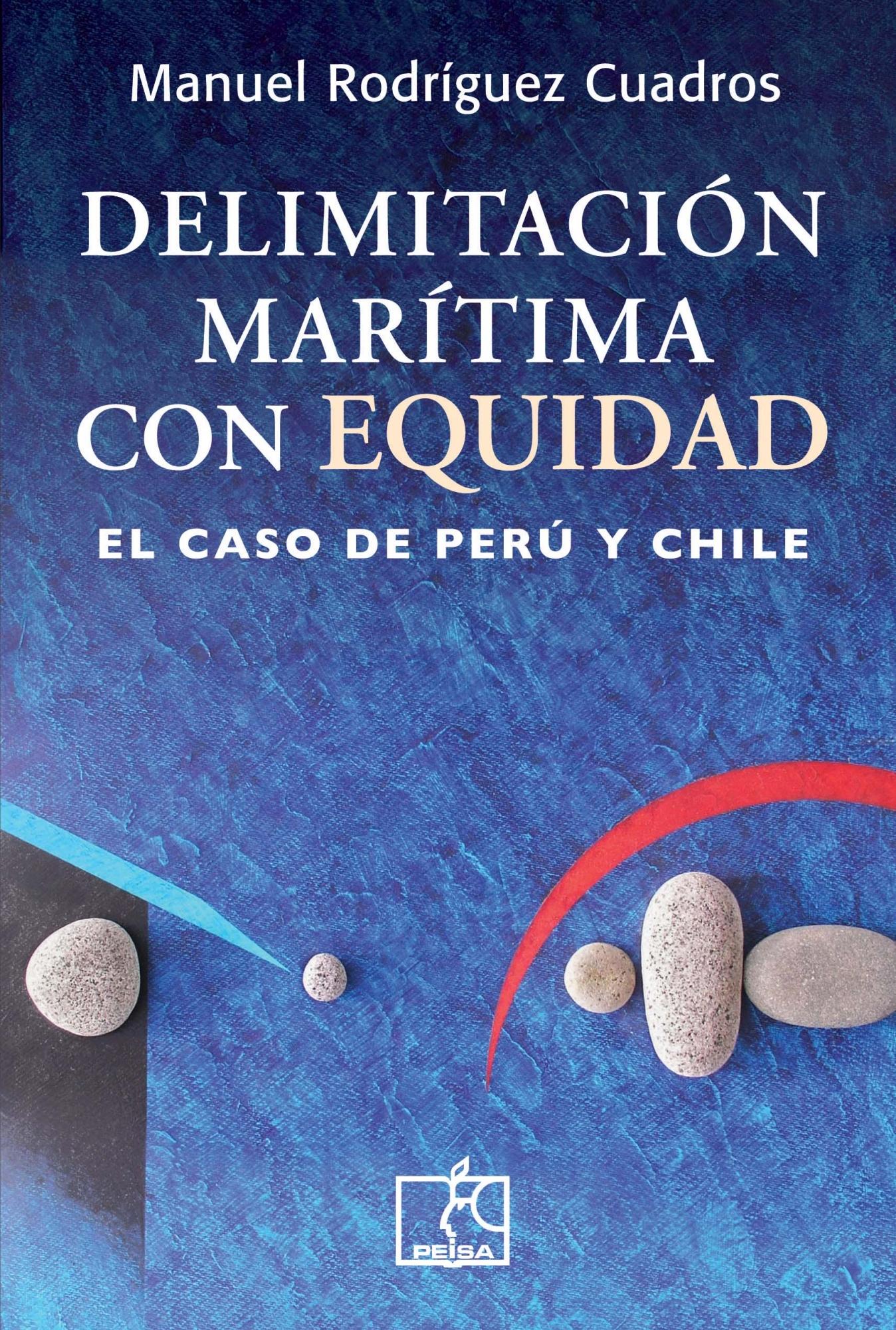 DELIMITACIÓN MARÍTIMA CON EQUIDAD. El caso de Perú y Chile