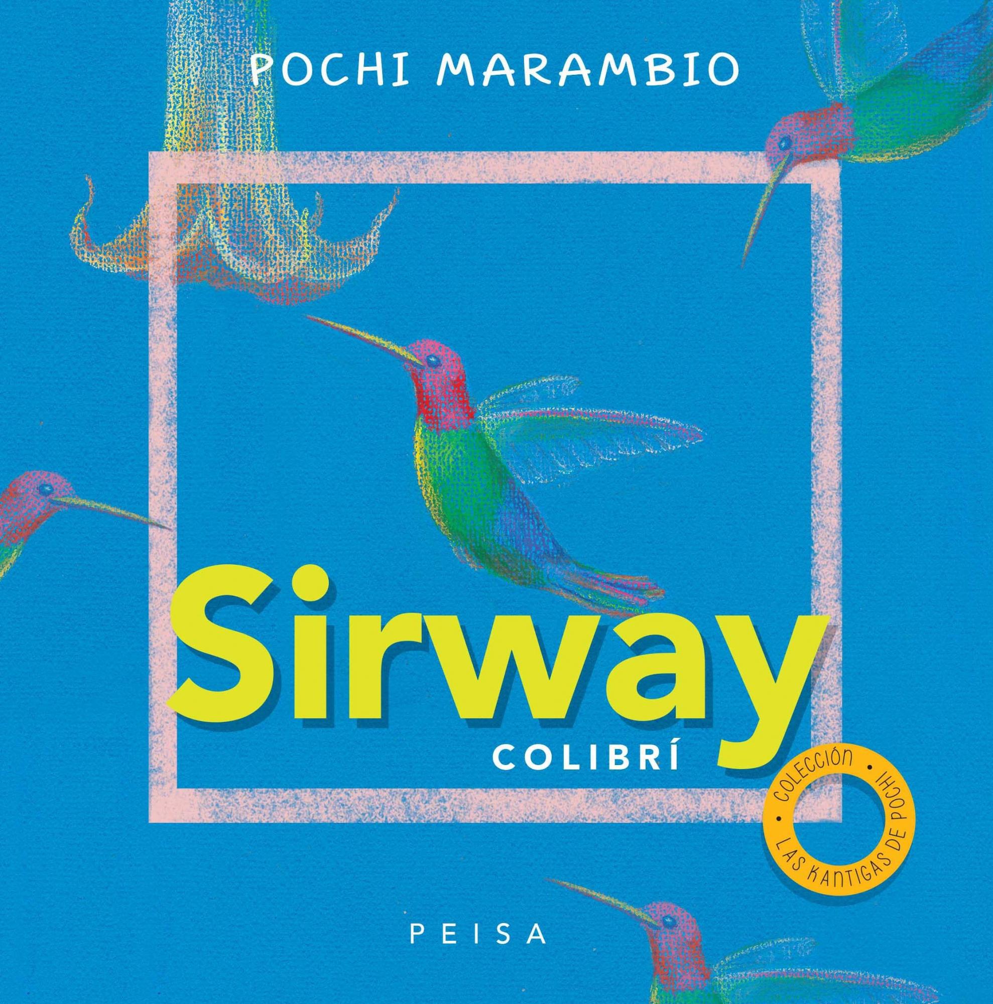 SIRWAY COLIBRÍ