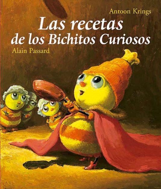 LAS RECETAS DE LOS BICHITOS CURIOSOS
