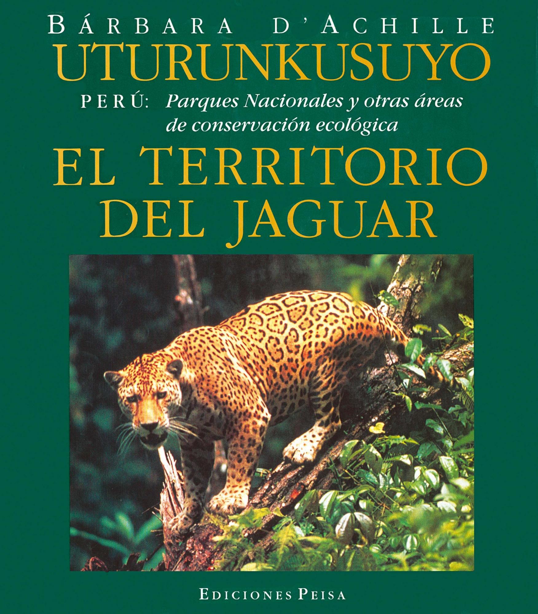 UTURUNKUSUYO: EL TERRITORIO DEL JAGUAR