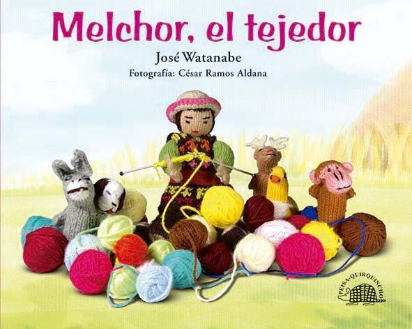 MELCHOR, EL TEJEDOR