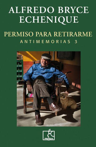 PERMISO PARA RETIRARME. Antimemorias 3