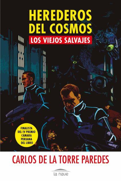 HEREDEROS DEL COSMOS - LOS VIEJOS SALVAJES