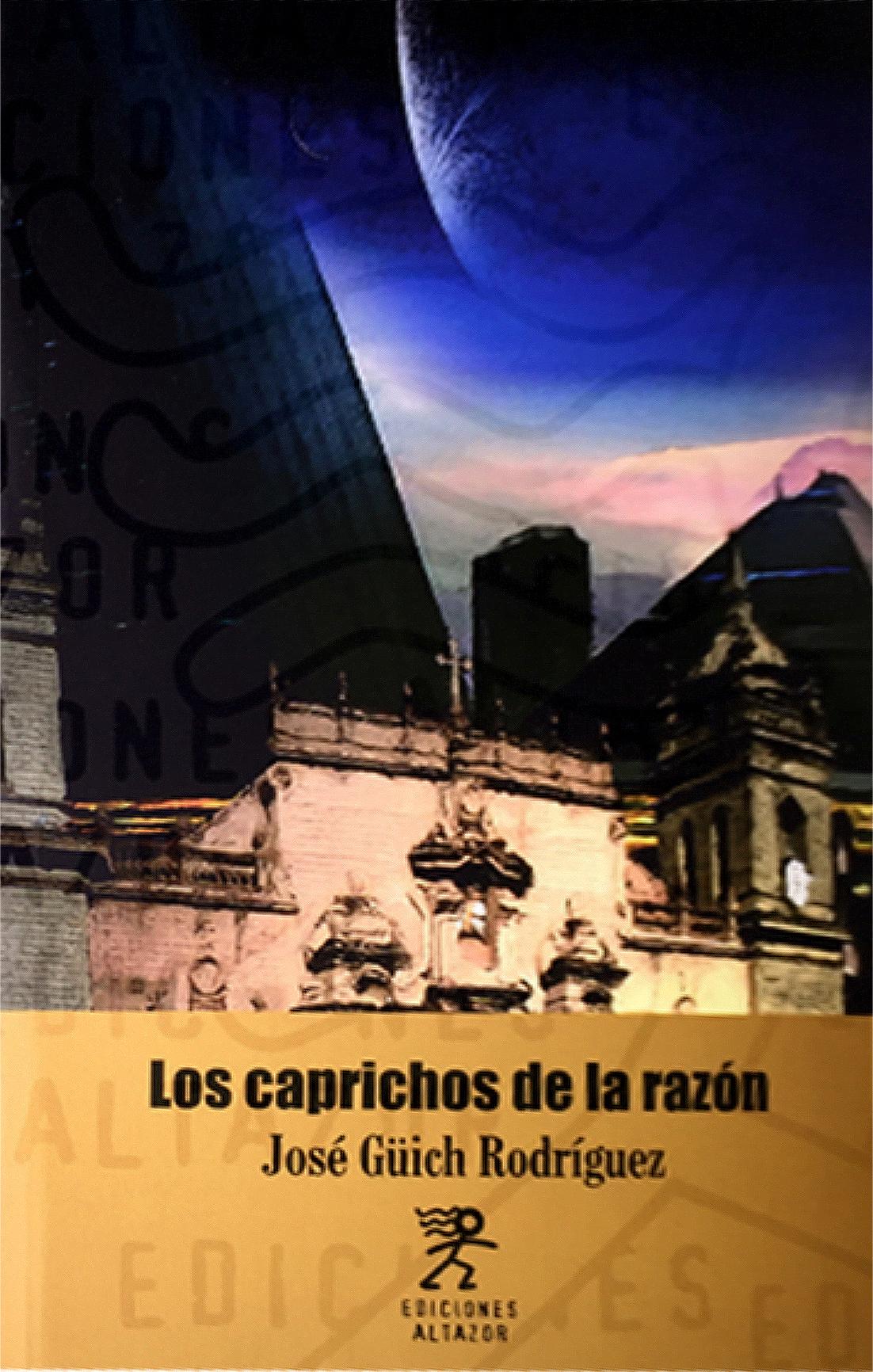 LOS CAPRICHOS DE LA RAZÓN