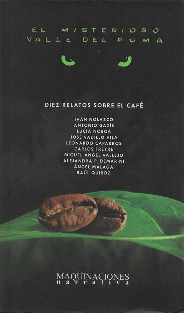 El Misterioso Valle del Puma. Diez relatos sobre el café