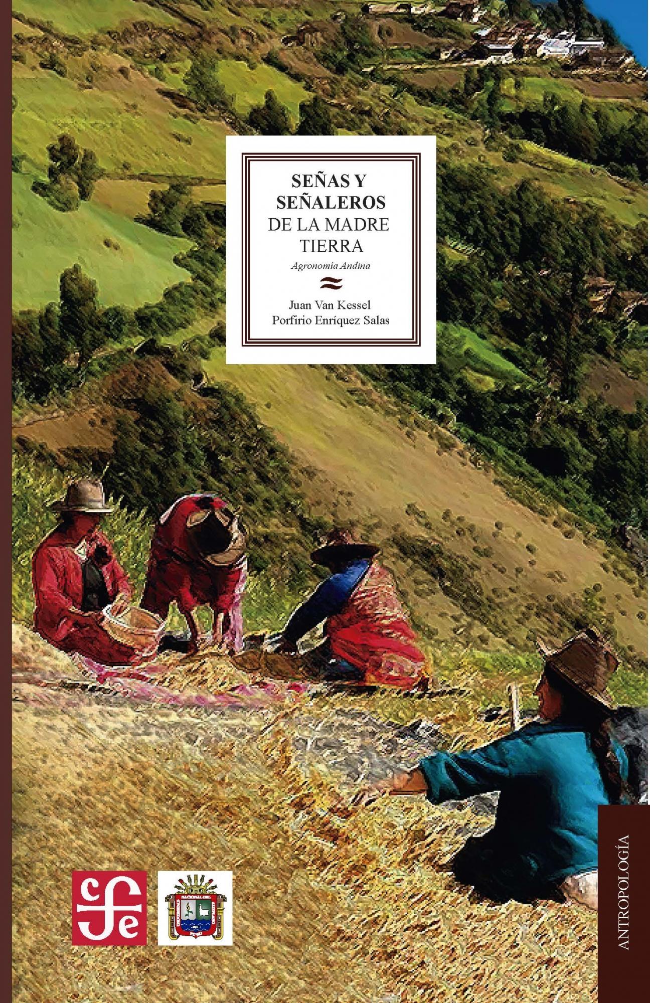 Señas y señaleros de la madre tierra: agronomía andina