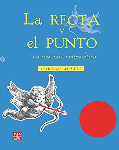 LA RECTA Y EL PUNTO - EMPASTADO