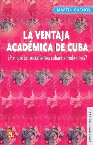 LA VENTAJA ACADEMICA DE CUBA