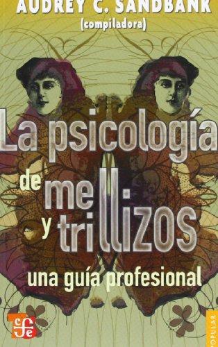 LA PSICOLOGÍA DE MELLIZOS Y TRILLIZOS