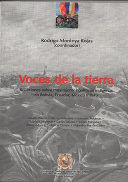 Voces de la tierra. Reflexiones sobre movimientos políticos indígenas en Bolivia, Ecuador, México y Perú