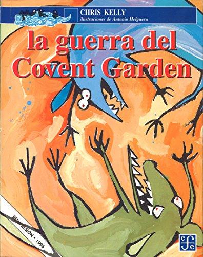 LA GUERRA DEL COVENT GARDEN
