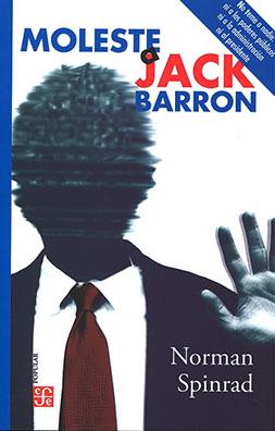 Moleste a Jack Barron